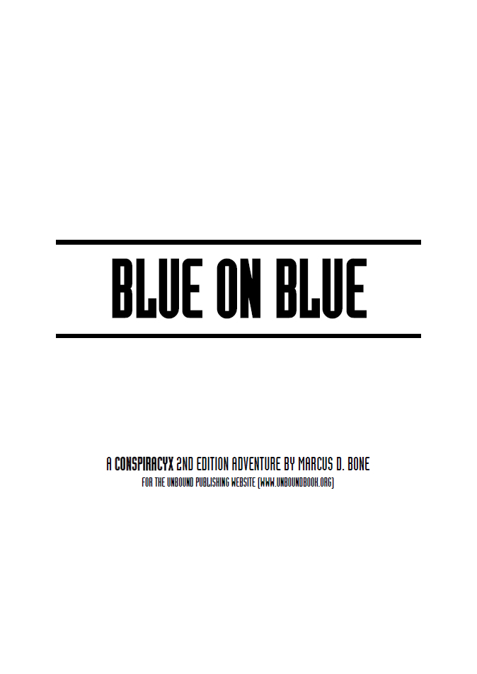 Blue on Blue - A Conspiracy X Adventure